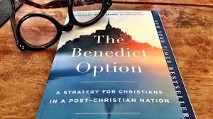 [LR4] The Benedict Option IV (A New Kind of Christian Politics)
